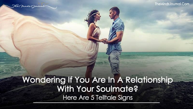 Wondering If You Are In A Relationship With Your Soulmate? Here Are 5 Telltale Signs