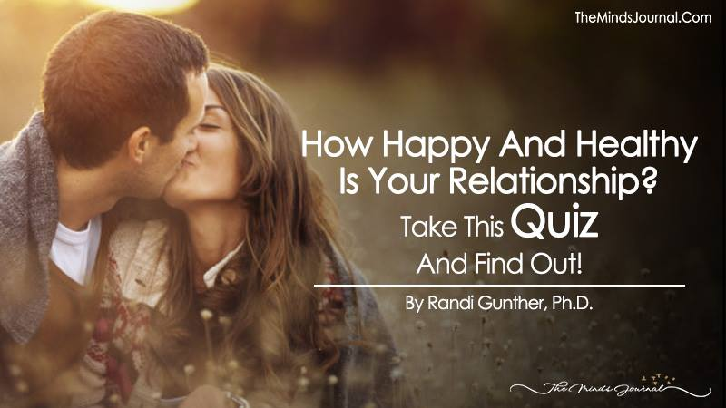 How Happy and Healthy Is Your Relationship? Take This Quiz And Find Out