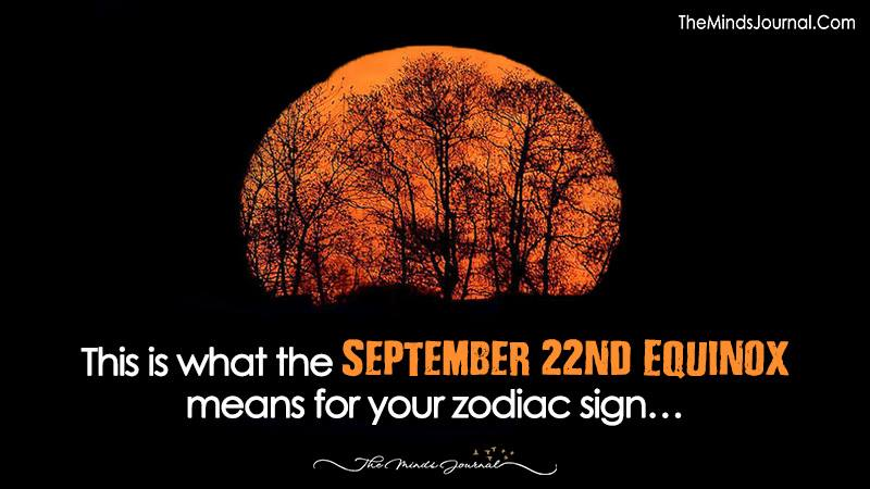 This is What the September 22nd Equinox Means for Your Zodiac Sign