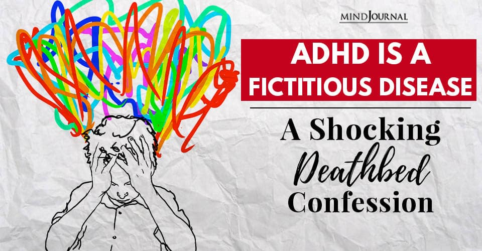 ADHD Is Fictitious Disease