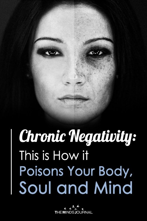 Chronic Negativity This is How it Poisons Your Body, Soul and Mind