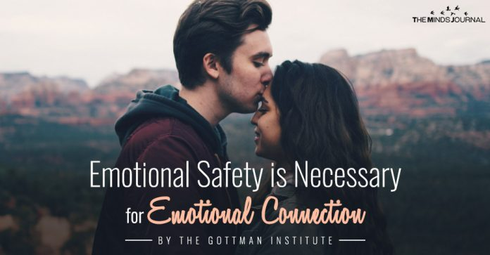 Emotional Safety is Necessary for Emotional Connection