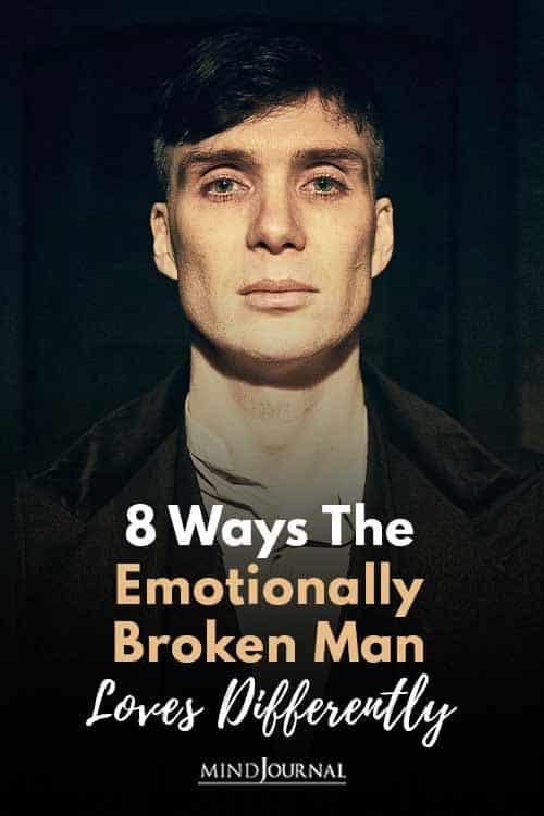 Emotionally Broken Man Loves Differently Pin
