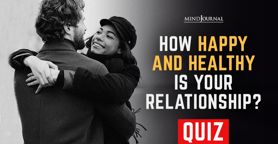 How Happy and Healthy Your Relationship