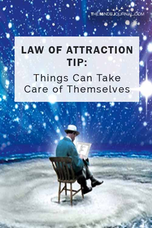 Law Of Attraction Tip Things Can Take Care of Themselves