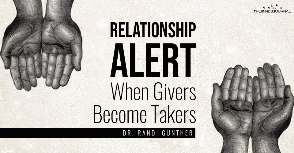 Relationship Alert – When Givers Become Takers