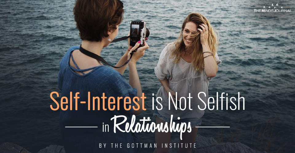Self-Interest Is Not Selfish In Relationships