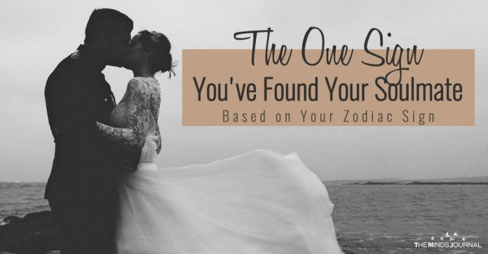 The One Sign You've Found Your Soulmate Based on Your Zodiac Sign