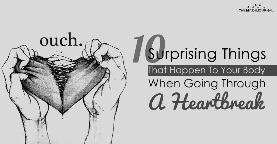10 Surprising Things That Happen To Your Body When Going Through A HeartBreak
