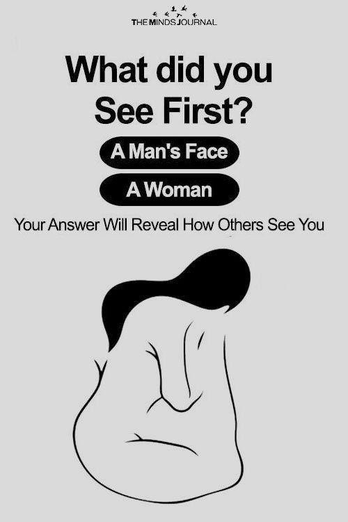 What Did You See First - Your Answer Will Reveal How Others See You