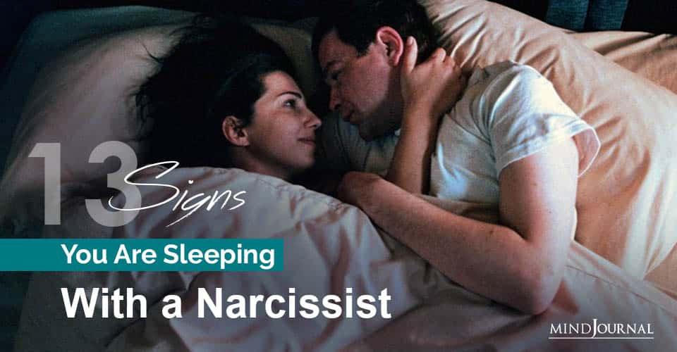 Signs Sleeping With a Narcissist