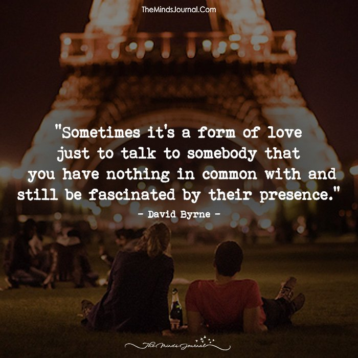 Sometimes It's A Form Of Love