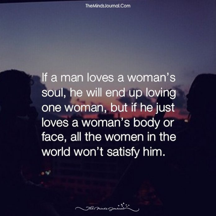 Man Loving A Woman Quotes: If A Man Loves A Woman's Soul
