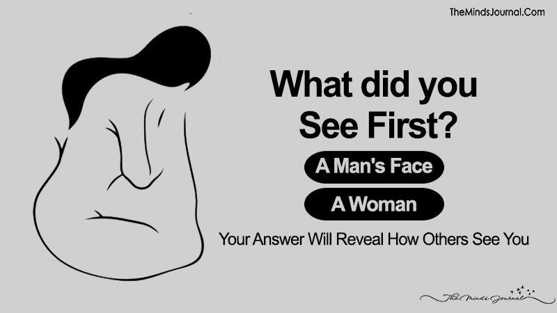 What Did You See First – Your Answer Will Reveal How Others See You