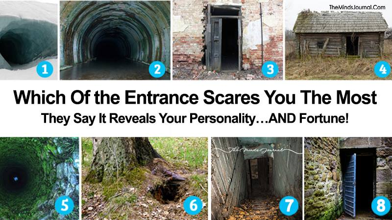 Which Of The Entrance Scares You The Most ?
