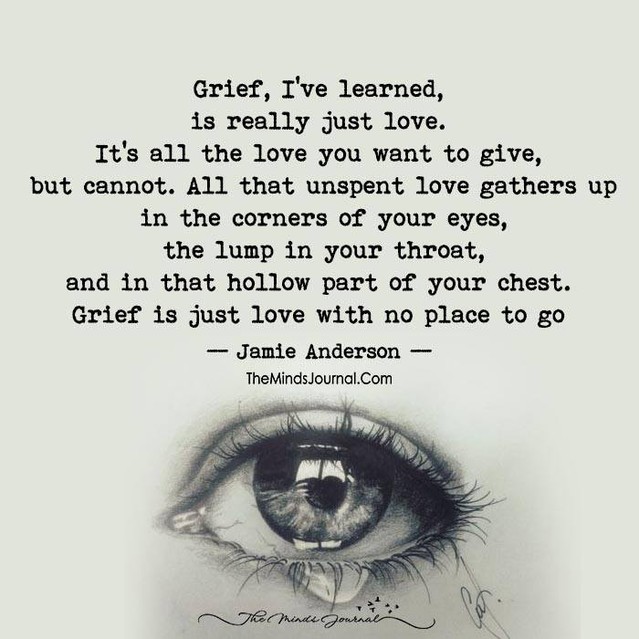Grief Is Love - Quotes