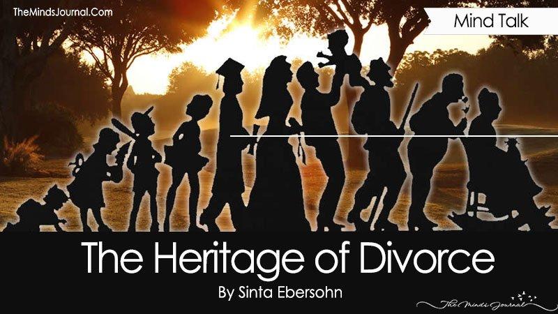 The Heritage of Divorce
