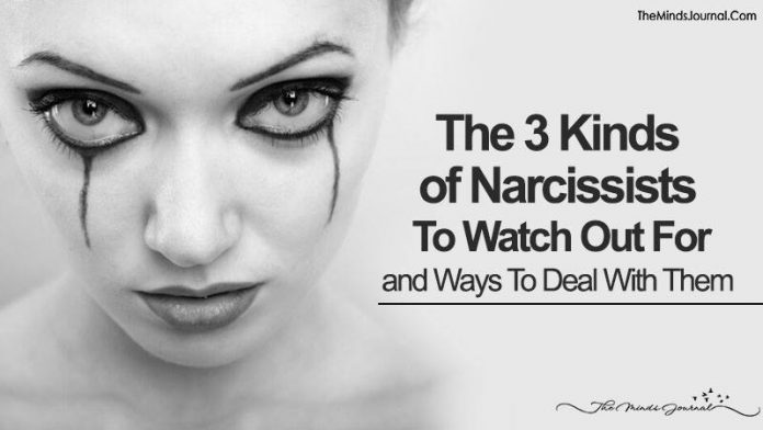 The 3 Kinds of Narcissists To Watch Out For and Ways To Deal With Them