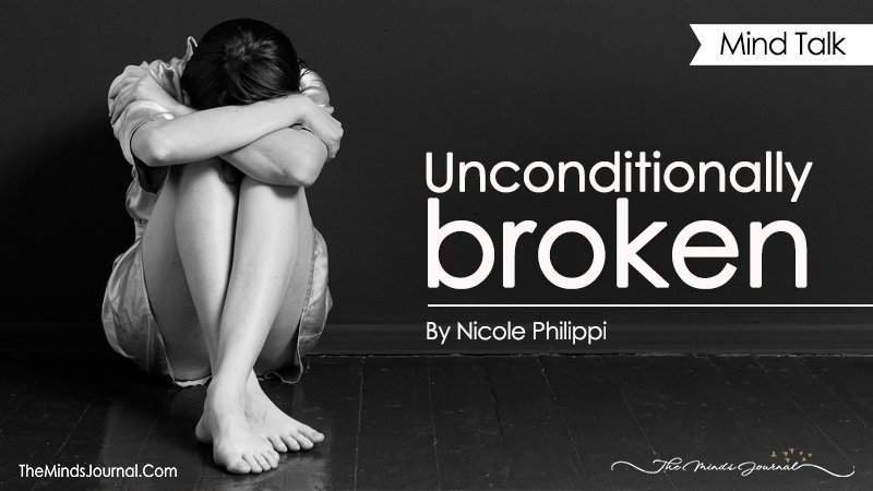 Unconditionally Broken