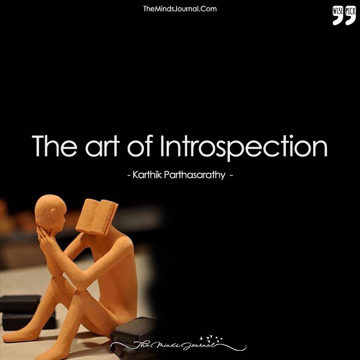 The Art Of Introspection