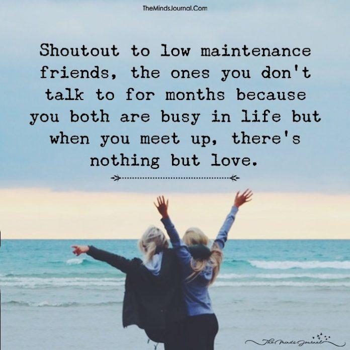 Shoutout To Low Maintenance Friends - The Minds Journal   696 x 696 jpeg 61kB