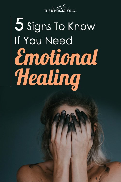 5 Signs To Know If You Need Emotional Healing