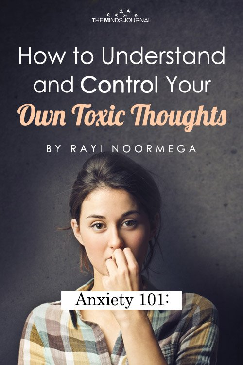 Anxiety Disorder How to Understand and Control Your Own Toxic Thoughts