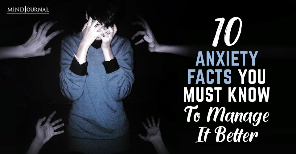 Anxiety Facts Know Manage Better