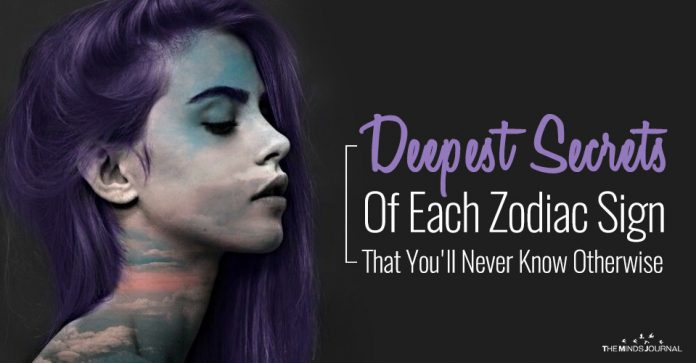 Deepest Secrets Of Each Zodiac Sign That You'll Never Know Otherwise