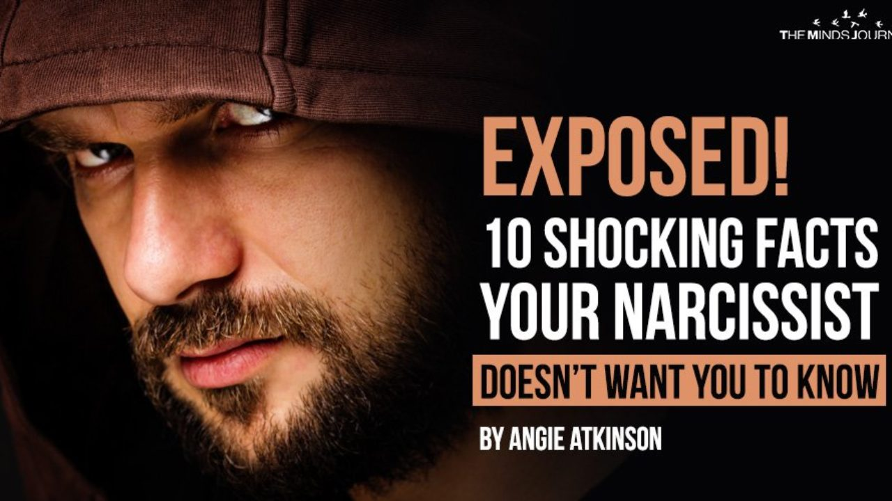 Exposed! 10 Shocking Facts Your Narcissist Doesn't Want You