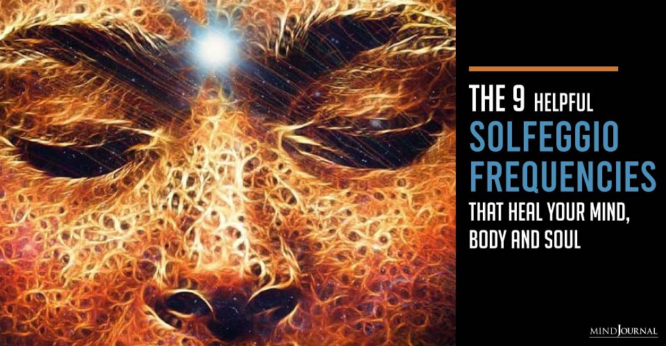 Helpful Solfeggio Frequencies Heal Mind Body Soul