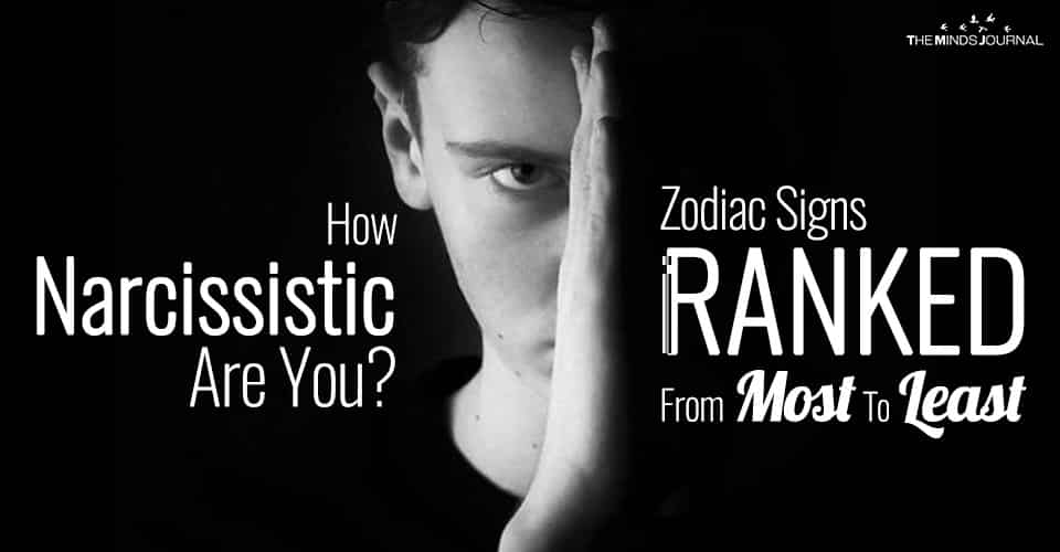 How Narcissistic Are You? Zodiac Signs RANKED From Most To Least