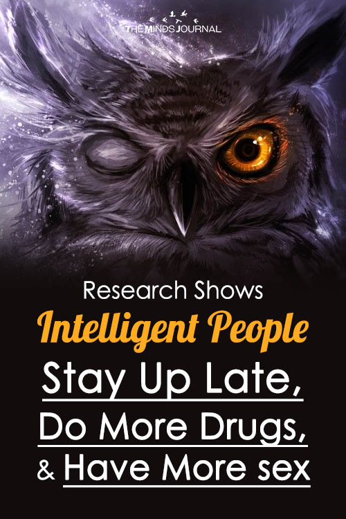 Research Shows Intelligent People Stay Up Late, Do More Drugs, And Have More Sex