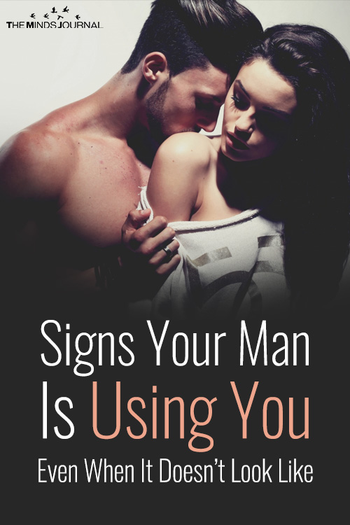 Signs Your Man Is Using You Even When It Doesn't Look Like