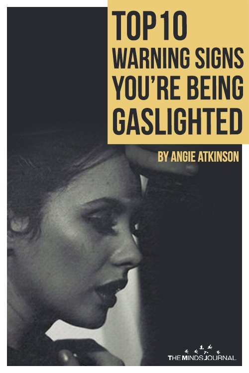 Top10 Warning Signs You're Being Gaslighted
