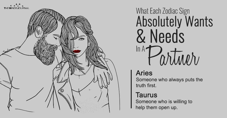 What Each Zodiac Sign Absolutely Wants& NeedsIn A Partner