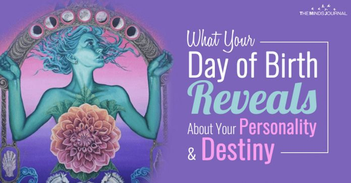 What Your Day of Birth Reveals About Your Personality and Destiny
