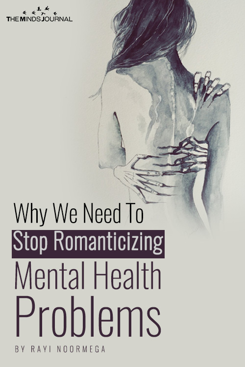 Romanticising Mental Health Problems