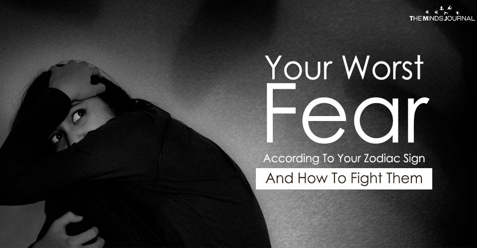 Your Worst Fear According To Your Zodiac Sign – And How To Fight Them