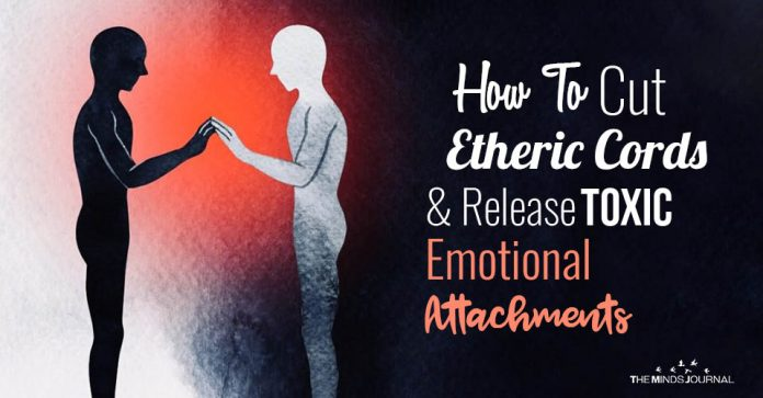 how to Release Toxic Emotional Attachments