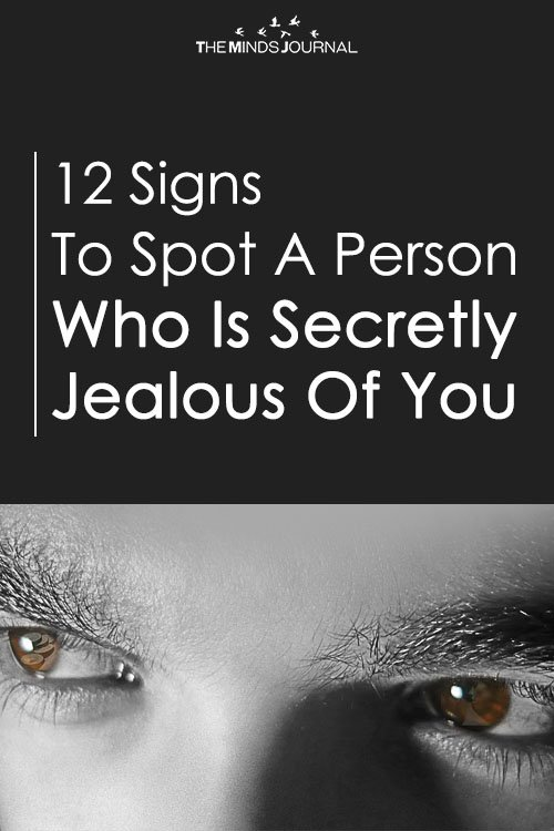 12 Signs Someone Is Secretly Jealous Of You