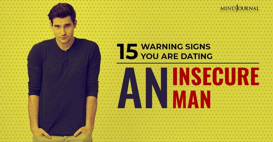 Warning Signs Dating An Insecure Man