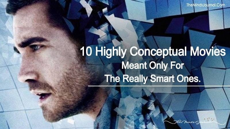 10 Highly Conceptual Movies Meant Only For The Really Smart Ones