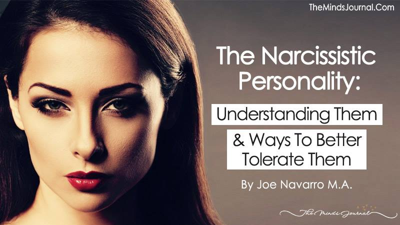 The Narcissistic Personality: Understanding Them And Ways To Better Tolerate Them
