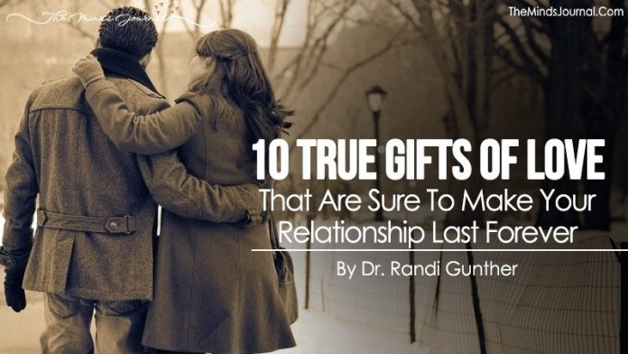 10 True Gifts of Love That Are Sure To Make Your Relationship Last Forever