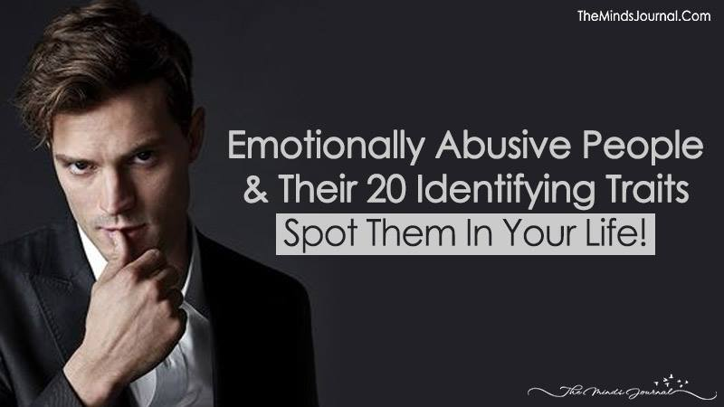 Emotionally Abusive People And Their 20 Identifying Traits