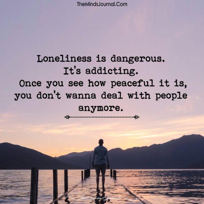 Loneliness is dangerous