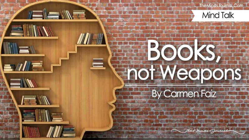 Books, not Weapons