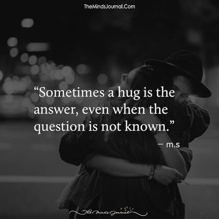 Sometimes A Hug Is The Answer