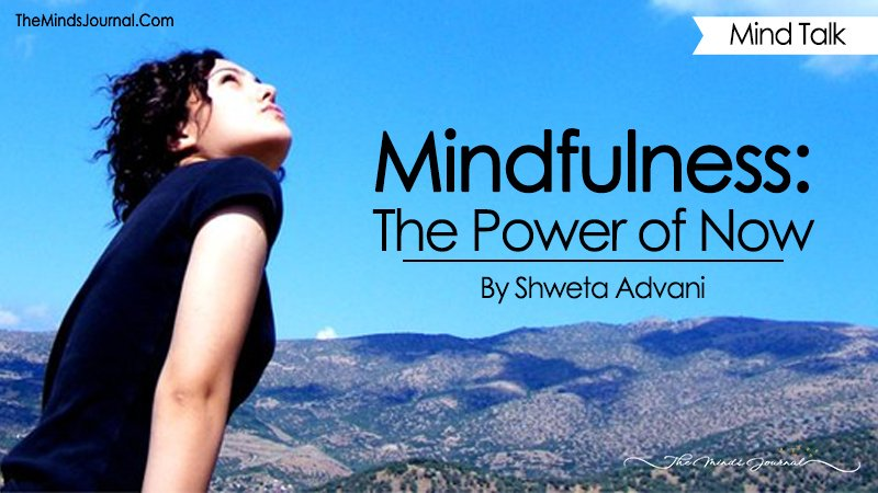 Mindfulness : The Power Of Now